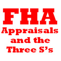 Post image for FHA and the Three S's